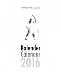 Taijiquan - Qigong - Kalender 2016